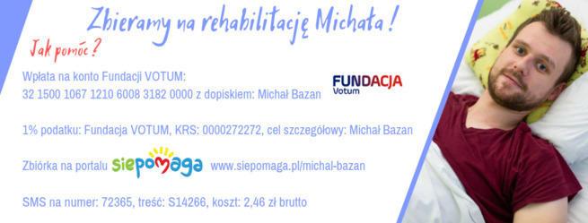 LICYTACJE - BAZUŚ DASZ RADĘ - pomóżmy Michałowi w walce o sprawność