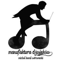 manufaktura dźwięków Michał Kamil Ostromecki