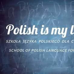 Szkoła Języka Polskiego dla Cudzoziemców Polish Is My Love