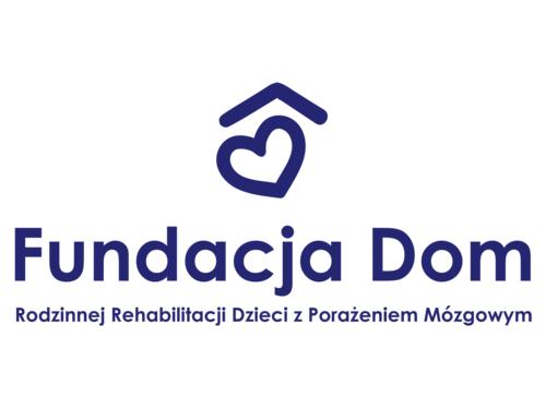 Fundacja Dom Rodzinnej Rehabilitacji Dzieci z Porażeniem Mózgowym