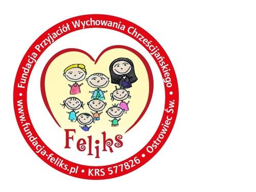 """Fundacja Przyjaciół Wychowania Chrześcijańskiego """"FELIKS"""""""