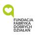 Fundacja Fabryka Dobrych Działań
