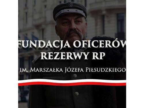 Fundacja Oficerów Rezerwy RP IM. Józefa Piłsudskiego