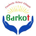 """Fundacja Dzieci Etiopii """"Barkot"""""""