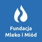 Fundacja Mleko i Miód