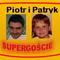 Piotr i Patryk